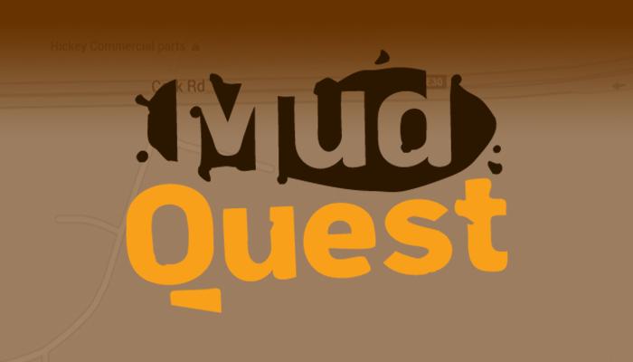 Mud Quest