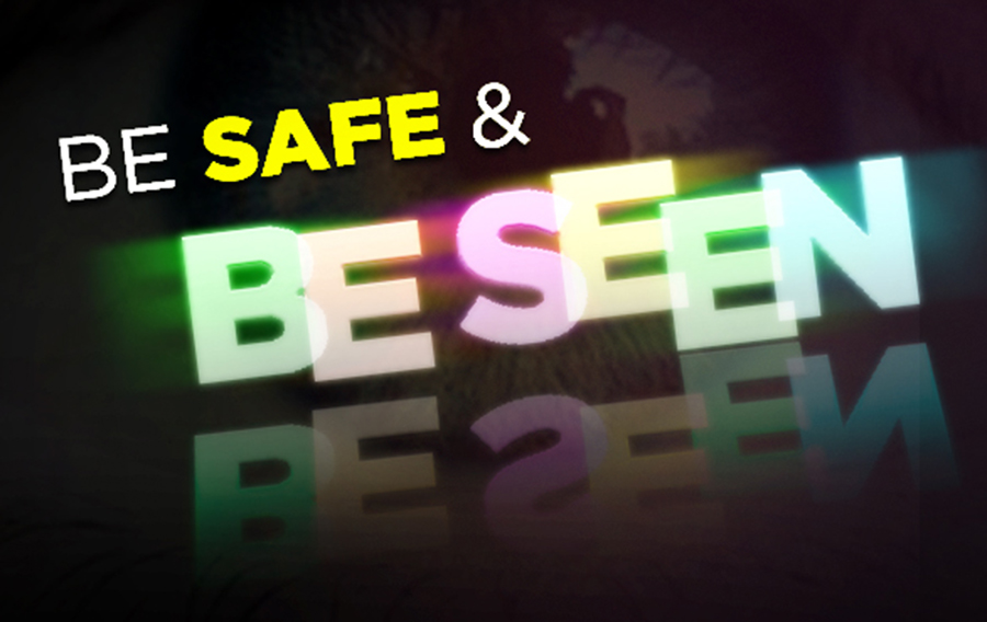 Image result for be safe and be seen